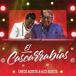 Cascarrabias (Featuring Alci Acosta) (Cd Single) Checo Acosta