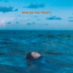 Who Do You Trust? (Cd Single) Papa Roach