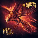 Fire (Part 1) (Cd Single) The Struts