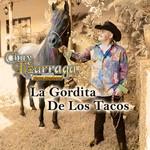 La Gordita De Los Tacos (Cd Single) Chuy Lizarraga Y Su Banda Tierra Sinaloense