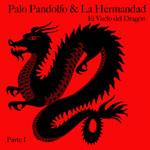 El Vuelo Del Dragon, Parte I Palo Pandolfo