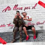 No Llores Por El (Featuring Kevin Florez) (Cd Single) Danny Daniel (Colombia)