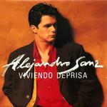Viviendo Deprisa (Cd Single) Alejandro Sanz