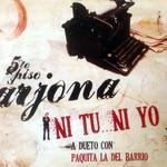 Ni Tu... Ni Yo (Featuring Paquita La Del Barrio) (Cd Single) Ricardo Arjona