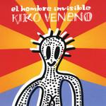 El Hombre Invisible Kiko Veneno
