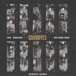 Goodbyes (Featuring Method Man) (Rebuke Remix) (Cd Single) The Knocks