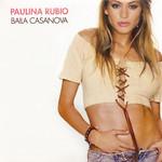 Baila Casanova (Cd Single) Paulina Rubio