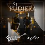 Si Pudiera (Featuring Wisin) (Cd Single) Christian Daniel