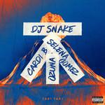 Taki Taki (Featuring Selena Gomez, Ozuna & Cardi B)  Single Dj Snake