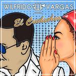 El Cuchicheo (Cd Single) Wilfrido Vargas