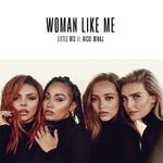 Woman Like Me (Featuring Nicki Minaj) (Cd Single) Little Mix