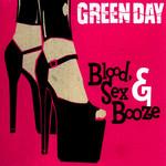 Blood, Sex & Booze (Cd Single) Green Day