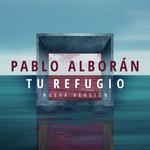 Tu Refugio (Cd Single) Pablo Alboran