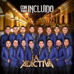 Con Todo Incluido (Cd Single) La Adictiva Banda San Jose De Mesillas