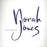 Turn Me On (Cd Single) Norah Jones