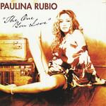 The One You Love (Cd Single) Paulina Rubio