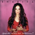 Donde Estan Los Ladrones? (Japan Edition) Shakira