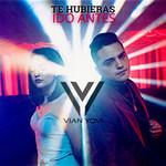 Te Hubieras Ido Antes (Cd Single) Vian Yovi