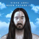 Neon Future Ill Steve Aoki