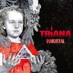 Inmortal Triana