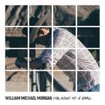 Talking To A Girl (Cd Single) William Michael Morgan