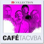 Icollection Cafe Tacvba