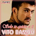 Solo Te Quiero A Ti (Cd Single) Vito Bambu