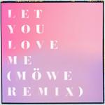 Let You Love Me (Möwe Remix) (Cd Single) Rita Ora