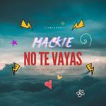 No Te Vayas (Cd Single) Mackieaveliko