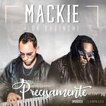 Precisamente (Featuring Dr Davinchi) (Cd Single) Mackieaveliko