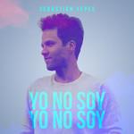 Yo No Soy (Cd Single) Sebastian Yepes
