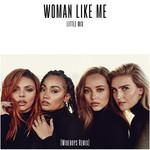 Woman Like Me (Wideboys Remix) (Cd Single) Little Mix