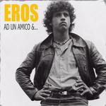Ad Un Amico &... (Ep) Eros Ramazzotti