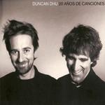 20 Años De Canciones Duncan Dhu