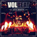 Let's Boogie! Live From Telia Parken Volbeat