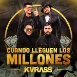 Cuando Lleguen Los Millones (Cd Single) Kvrass