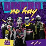 Dinero No Hay (Featuring Wisin) (Cd Single) Chocquibtown