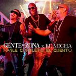 Hazle Completo El Cuento (Featuring El Micha) (Cd Single) Gente De Zona