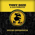 Mucha Experiencia (Featuring Los Pericos) (Cd Single) Tony Dize