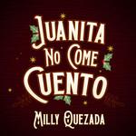 Juanita No Come Cuento (Cd Single) Milly Quezada