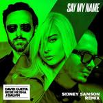 Say My Name (Featuring Bebe Rexha & J Balvin) (Sidney Samson Remix) (Cd Single) David Guetta