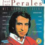 Mis Grandes Exitos Jose Luis Perales
