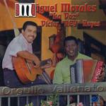 Orgullo Vallenato Miguel Morales & Victor Reyes