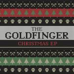 The Goldfinger Christmas (Ep) Goldfinger