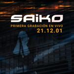 Primera Grabacion (En Vivo) Saiko