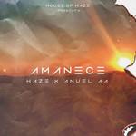 Amanece (Featuring Haze) (Cd Single) Anuel Aa