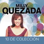 10 De Coleccion Milly Quezada