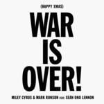 (Happy Xmas) War Is Over (Featuring Mark Ronson & Sean Ono Lennon) (Cd Single) Miley Cyrus