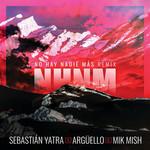No Hay Nadie Mas (Featuring Argüello & Mik Mish) (Remix) (Cd Single) Sebastian Yatra