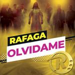 Olvidame (Cd Single) Rafaga